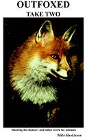 Outfoxed Take Two by Mike Huskisson